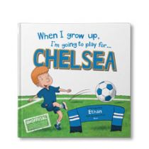 When I Grow Up, I'm Going to Play for Chelsea Personalised Book