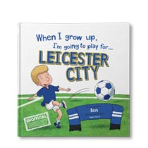 When I Grow Up, I'm Going to Play for Leicester City Personalised Book